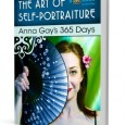 Anna Gay's Art of Self-Portraiture eBook